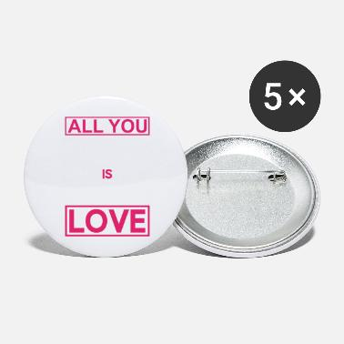 Marriage All you need is love - Large Buttons