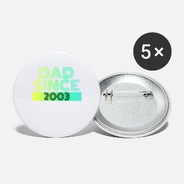 Since Dad since - Large Buttons
