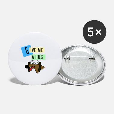 Give me a hug - Large Buttons