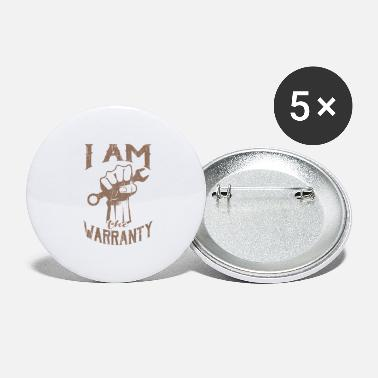 I Am The Warranty I Am The Warranty Gift For Mechanic - Large Buttons