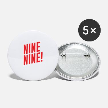 Nine Nine Nine - Large Buttons