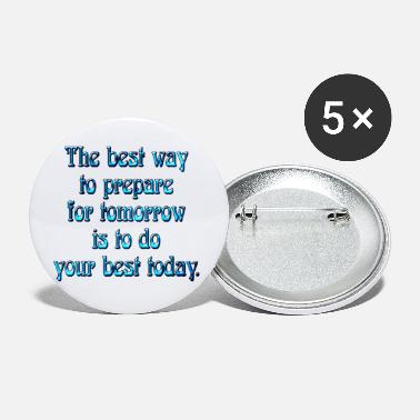 Prepare The Best Preparation - Large Buttons