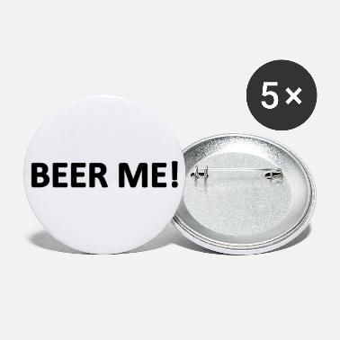 Beer Me! - Large Buttons
