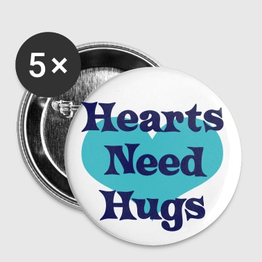 Hearts Need Hugs - Large Buttons