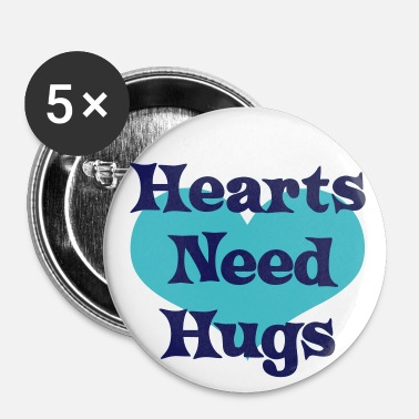 Hearts Need Hugs - Buttons large 2.2'' (5-pack)