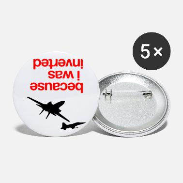 Because I Was Inverted merch - Large Buttons