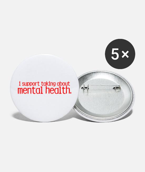 Mental Buttons & Pins - End The Stigma Merch - Large Buttons white