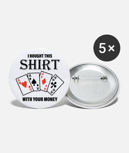 Of Your Money Buttons & Pins - That Was Bought With Your Money. Motive - Large Buttons white