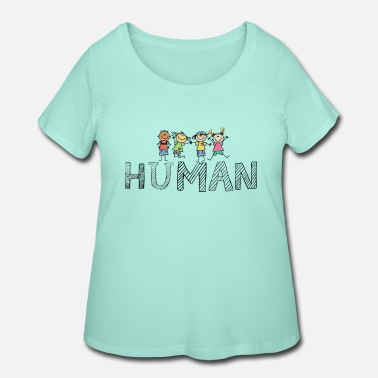 Anti HUMAN - Equality - Civil Rights - Anti Racism - Women's Plus Size T-Shirt