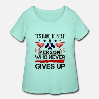 Cub T-shirt This Hard to Beat a Person Who Never - Women's Plus Size T-Shirt