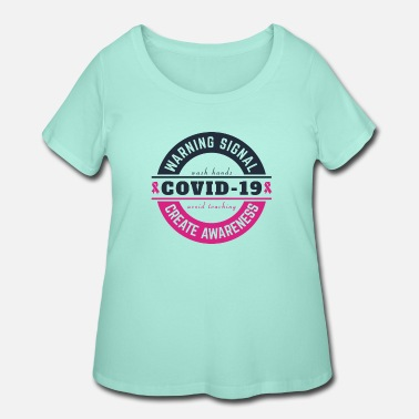 Stay Covid 19 - Women's Plus Size T-Shirt