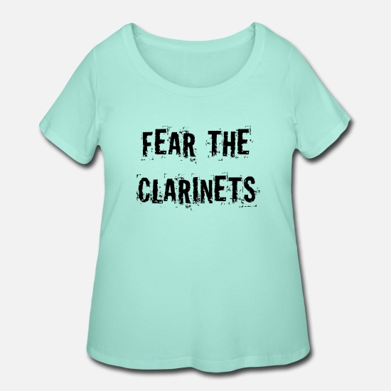 Music T-Shirts - Fear The Clarinets - Women's Plus Size T-Shirt mint