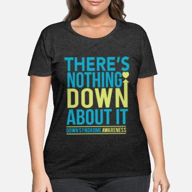 Down Down syndrome Awareness - Women's Plus Size T-Shirt