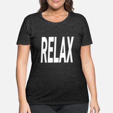 Relaxation RELAX RELAX - Women's Plus Size T-Shirt