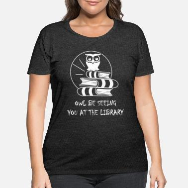 Library Library Pun - Women's Plus Size T-Shirt
