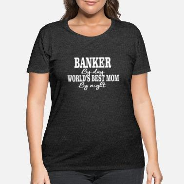 02 banker by day copy - Women's Plus Size T-Shirt