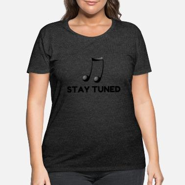 Sumu Lee Stay Tuned - Women's Plus Size T-Shirt