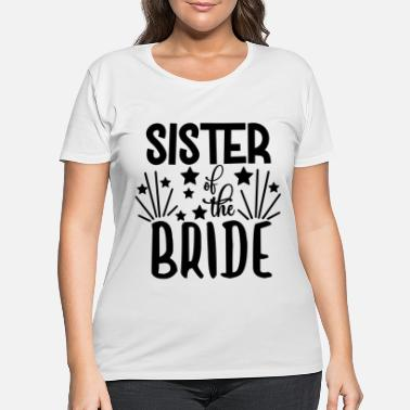 Groom love loversSister Of The Bride - Wedding Design - Women's Plus Size T-Shirt