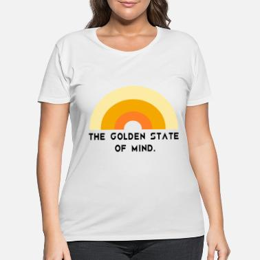 The Golden State The Golden State of Mind - Women's Plus Size T-Shirt