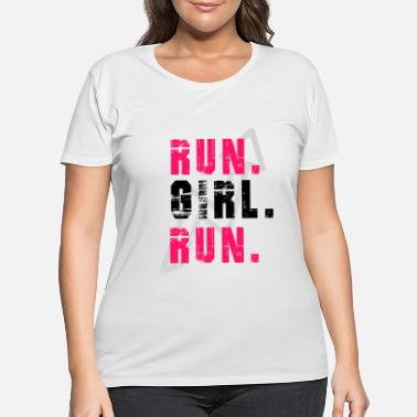Girl Running RUN GIRL RUN - Women's Plus Size T-Shirt