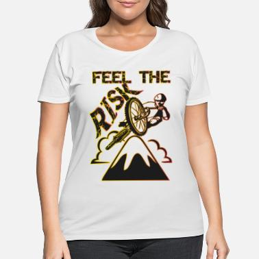 Risk Feel the risk - Women's Plus Size T-Shirt