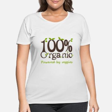 Powered By Veggies 100% Organic Powered By Veggies - Women's Plus Size T-Shirt