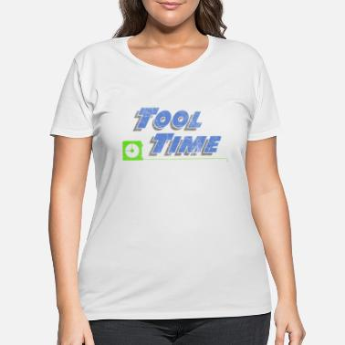 Binford Tool Time Tool Time - Women's Plus Size T-Shirt