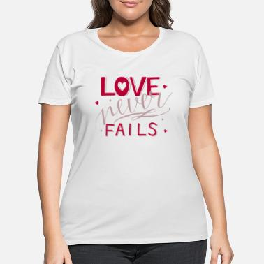 Religious Love Never Fails Christian Religious Blessings - Women's Plus Size T-Shirt