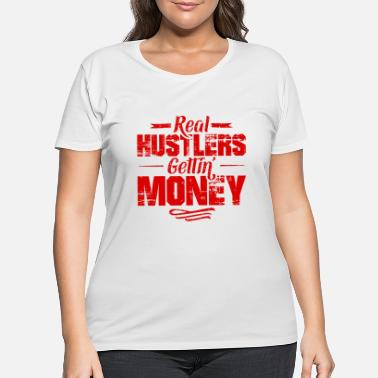Gangster Hustle Hip Hop Rap Slogan Money - Women's Plus Size T-Shirt