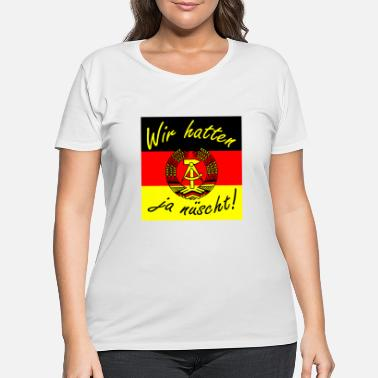 Saxony We didn't have enough present Ossi Ostdeutschland - Women's Plus Size T-Shirt