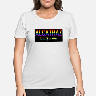 Gate Alcatraz - State Penitentiary - 1934 San Francisco - Women's Plus Size T-Shirt