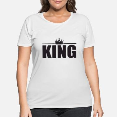 King king of the kings - Women's Plus Size T-Shirt