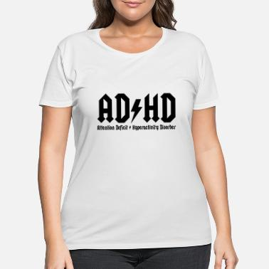 Abcd adhd - Women's Plus Size T-Shirt