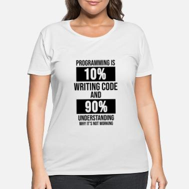 Computer Science Computer science Programmer Coder Coding Gift - Women's Plus Size T-Shirt