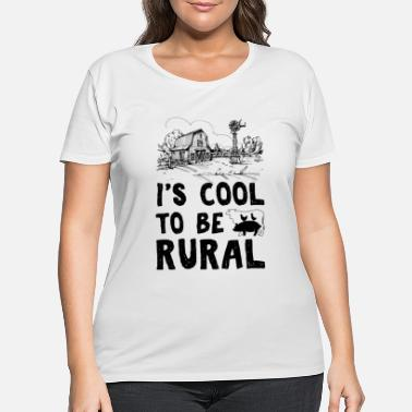 Rural I's cool to be rural funny farmer t-shirt - Women's Plus Size T-Shirt