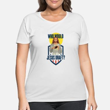 Pro Fantasy Football Funny Jesus Draft Party Gift or T - Women's Plus Size T-Shirt