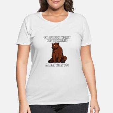 Kill Boy Bear Camping Lovers Hiking A Bear Kills You Gift - Women's Plus Size T-Shirt