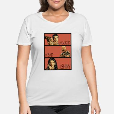 Bad The Good, The Bad, And The Shiny - Women's Plus Size T-Shirt