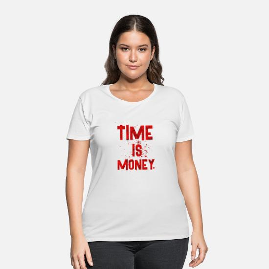 Birthday T-Shirts - TIME IS - Women's Plus Size T-Shirt white