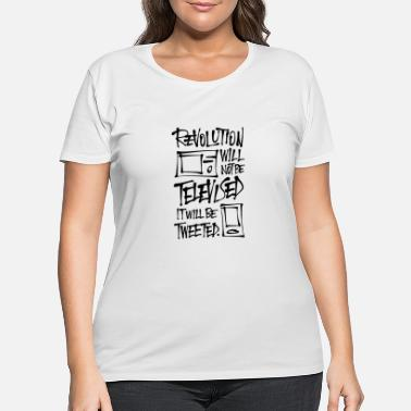Television The revolution will not be televised - Women's Plus Size T-Shirt