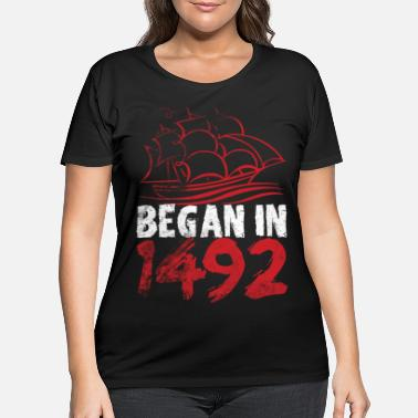 Maria Columbus Day - Began in 1492 - Women's Plus Size T-Shirt