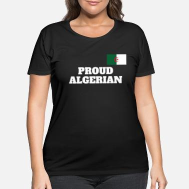 Algeria Proud Algerian National Pride Flag for Pa - Women's Plus Size T-Shirt