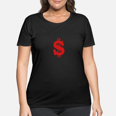 Dollar Dollar - Women's Plus Size T-Shirt