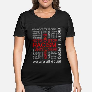Freedom Of Expression End Racism - Women's Plus Size T-Shirt