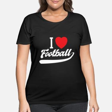 I Heart Football I love football i heart - Women's Plus Size T-Shirt