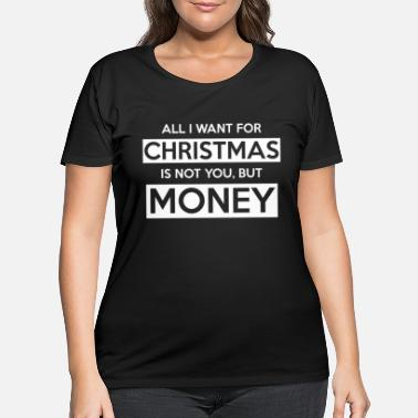 Motto Christmas Gifts money motto tree funny 2020 xmas - Women's Plus Size T-Shirt