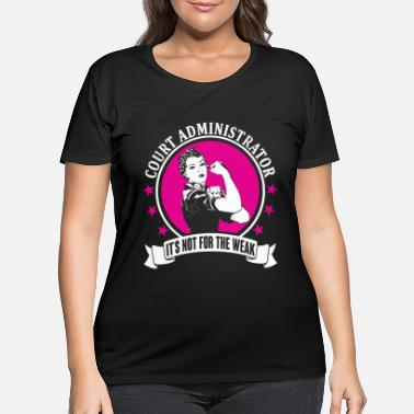 Court Court Administrator - Women's Plus Size T-Shirt
