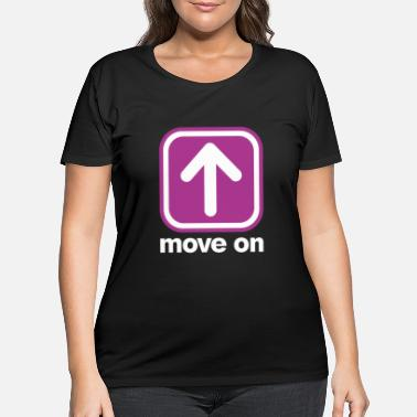 Move MOVE ON MOVE ON - Women's Plus Size T-Shirt