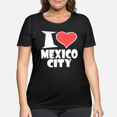 Mexico City Mexico City - Women's Plus Size T-Shirt