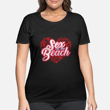 Sex On The Beach Sex on the Beach - Women's Plus Size T-Shirt